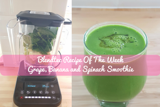 Blendtec Recipe Of The Week: Grape, Banana And Spinach Smoothie
