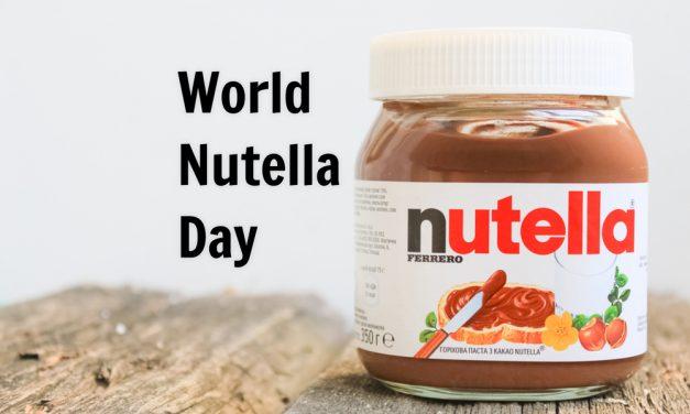 World Nutella Day: February 5th 2018