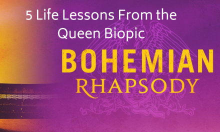 "5 Life Lessons From the Queen Biopic ""Bohemian Rhapsody"""